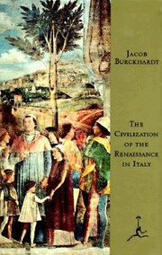 Cover of: The Civilization Of The Renaissance In Italy An Essay |