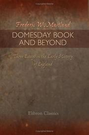 Cover of: Domesday book and beyond: three essays in the early history of England