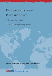 Cover of: Economics And Psychology A Promising New Crossdisciplinary Field