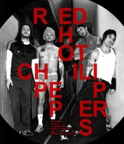 Cover of: Red Hot Chili Peppers The Stories Behind Every Song