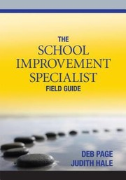 Cover of: The School Improvement Specialist Field Guide