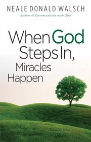 Cover of: When God Steps In Miracles Happen