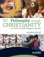 Cover of: Philosophy Through Christianity For Ocr B Gcse Religious Studies