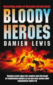 Cover of: Bloody Heroes | Damien Lewis