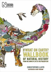 Cover of: The What On Earth Wallbook Of The Natural World