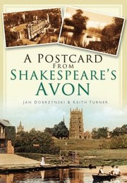 Cover of: A Postcard From Shakespeares Avon