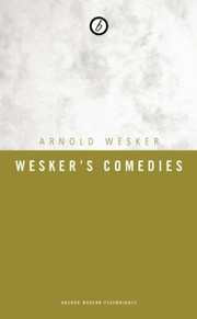Cover of: Weskers Comedies