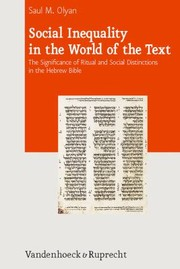 Cover of: Social Inequality In The World Of The Text The Significance Of Ritual And Social Distinctions In The Hebrew Bible