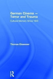 Cover of: German Cinema Terror And Trauma Cultural Memory Since 1945