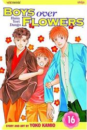 Cover of: Boys Over Flowers, Volume 16 (Boys Over Flowers)