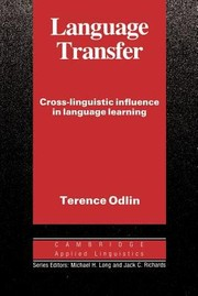 Cover of: Language Transfer Crosslinguistic Influence In Language Learning