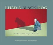 Cover of: I Had A Black Dog His Name Was Depression