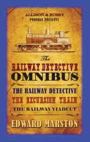 Cover of: The Railway Detective Omnibus