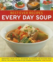 Cover of: BestEver Recipes Every Day Soup Sensational Soups for All Occasions
