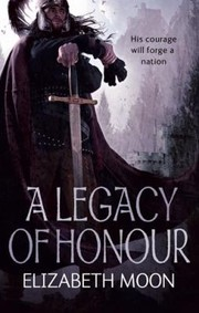 Cover of: A Legacy Of Honour