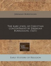 Cover of: Rare Jewel Of Christian Contentment By Jeremiah Burroughs