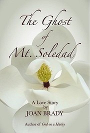 Cover of: The Ghost Of Mt Soledad A Love Story