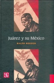 Cover of: Jurez Y Su Mxico