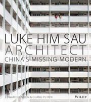Cover of: Luke Him Sau Architect Chinas Missing Modern