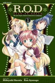 R.O.D.: Read or Dream, Volume 1: Three Sisters--One Power (R.O.D.: Read Or Dream) by Hideyuki Kurata, Ran Ayanaga