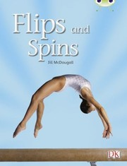 Cover of: Flips And Spins