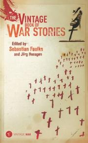 Cover of: The Vintage Book of War Stories (War Promo) | Sebastian Faulks