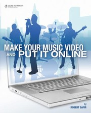 Cover of: Make Your Music Video And Put It Online