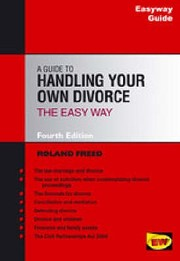 Cover of: A Guide To Handling Your Own Divorce