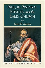 Cover of: Paul the Pastoral Epistles and the Early Church