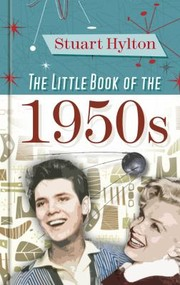 Cover of: The Little Book Of The 1950s