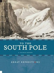 Cover of: Great Expeditions To The South Pole Amundsen And Shackleton