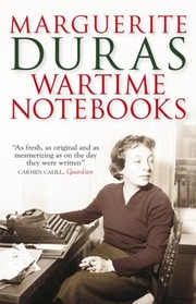 Cover of: Wartime Notebooks And Other Texts
