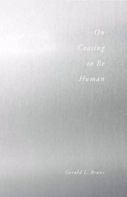 Cover of: On Ceasing To Be Human