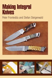 Cover of: Making Integral Knives
