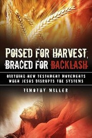 Cover of: Poised for Harvest Braced for Backlash