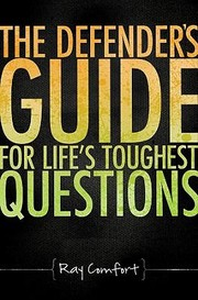 Cover of: Defenders Guide For Lifes Toughest Questions Preparing Todays Believers For The Onslaught Of Secular Humanism