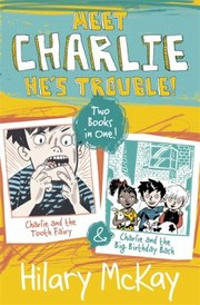 Cover of: Charlie And The Tooth Fairy And Charlie And The Big Birthday Bash