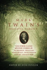Cover of: Mark Twains Medieval Romance And Other Classic Mystery Stories |