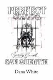 Cover of: Perfect Chaos Spring Break in San Quentin