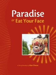 Cover of: Paradise Or Eat Your Face A Trio Of Novellas