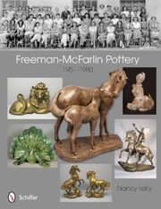 Cover of: Freemanmcfarlin Pottery 19511980