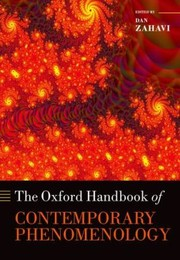 Cover of: The Oxford Handbook Of Contemporary Phenomenology