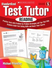 Cover of: Standardized Test Tutor Practice Tests With Questionbyquestion Strategies And Tips That Help Students Build Testtaking Skills And Boost Their Scores |