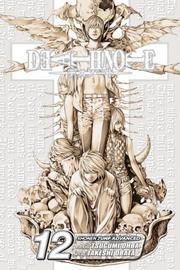 Cover of: Death Note, Volume 12 | Tsugumi Ohba