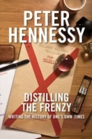 Cover of: Distilling The Frenzy Writing The History Of Ones Own Times