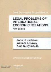 Cover of: 2008 Documents Supplement To Legal Problems Of International Economic Relations