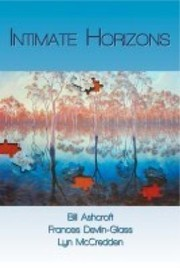 Cover of: Intimate Horizons The Postcolonial Sacred In Australian Literature