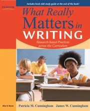 Cover of: What Really Matters In Writing Researchbased Practices Across The Elementary Curriculum