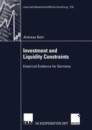 Cover of: Investment And Liquidity Constraints Empirical Evidence For Germany