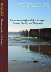 Cover of: Phenomenologies Of The Stranger Between Hostility And Hospitality
